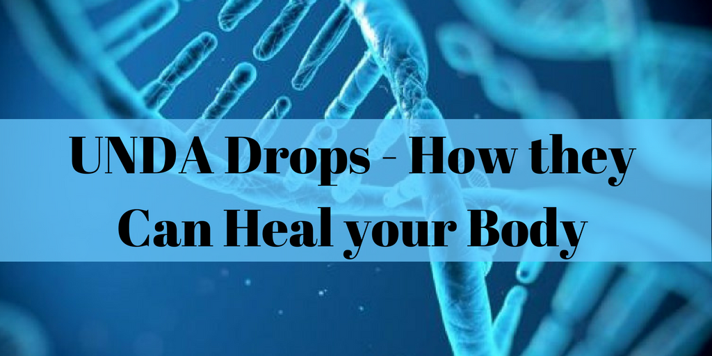UNDA Drops – How they Can Heal your Body